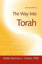 The Way into Torah by Norman J. Cohen (2004, Paperback)