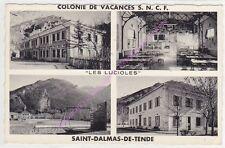 CPSM 06430 SAINT DELMAS DE TENDE Colonie Vacances S.N.C.F. Les Lucioles ca1961