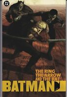 BATMAN: THE RING THE ARROW AND THE BAT 1ST PRINT TPB NM GREEN DC COMICS