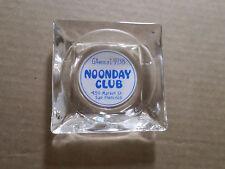 Vintage Noonday Club 450 Market St. San Francisco CA Cigarette Ash Glass