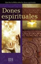 Dones Espirituales: Que Dice La Biblia Sobre Los Dones Espirituales (Paperback o