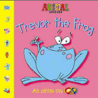 Animal Stories – Trevor the Frog, Collingwood, Tony, Very Good Book