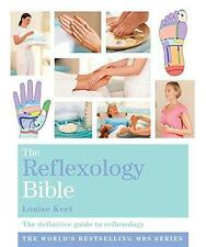 Reflexology Bible: The Definitive Guide to Reflexology (Godsfield Bible Series),