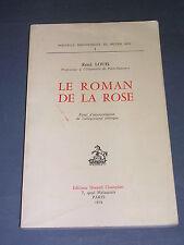 Le roman de la rose Essai d'interprétation de l'allégorisme érotique 1974