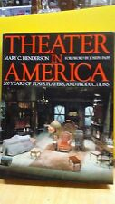 Theater in America by Mary C. Henderson(B-71T)