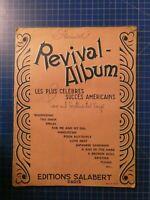 Revival Album les plus Célébres succés Américains Éditions Salabert Paris H10248