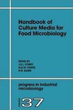 Progress in Industrial Microbiology: Handbook of Culture Media for Food...