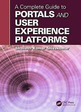 NEW A Complete Guide to Portals and User Experience Platforms