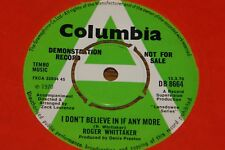 """ROGER WHITTAKER ~ I DON'T BELIEVE b/w LULLABY ~ UK COLUMBIA DEMO 7"""" 1970"""