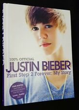 Justin Bieber: First Step 2 Forever: My Story - EXCELLENT Hardcover Book