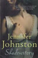 Shadowstory : Jennifer Johnston