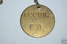 "WOW Nice Vintage Brass Tool Check Tag ""MCCDICE"" F8 Name Plate Rare"