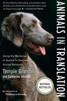 Animals in Translation: Using the Mysteries of Autism to Decode Animal Behavior-
