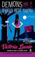 Demons Are a Ghouls Best Friend (Ghost Hunter Mysteries, Book 2) by Victoria La
