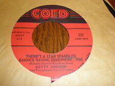 Betty Johnson 45 There's A Star Spangled Banner Waving Somewhere COED
