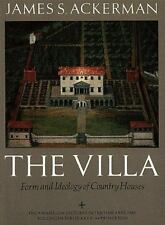 The Villa: Form and Ideology of Country Houses, 2nd Edition Bollingen