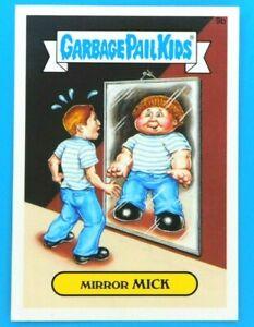 2015 Garbage Pail Kids Mirror MICK Series 1 GPK Vintage Sticker Card Topps 9b
