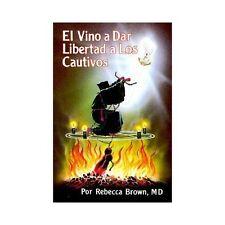 EL VINO A DAR LIBERTAD A LOS CAUTIVOS - BROWN, REBECCA - NEW PAPERBACK BOOK