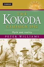THE KOKODA CAMPAIGN  1942 : MYTH AND REALITY