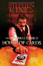 Stephen King's the Dark Tower: the Drawing of the Three Ser.: House of Cards by Robin Furth, Stephen King and Peter David (2020, Hardcover)