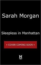 From Manhattan with Love: Sleepless in Manhattan 1 by Sarah Morgan (2016,...