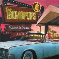 THE BOMBPOPS - DEATH IN VENICE BEACH   CD NEUF