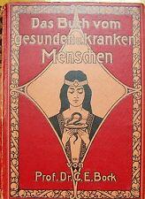 Das Buch von Gesunden und Kranken Menschen Prof.Dr.C.E.Bock Nachschlagebuch 1921