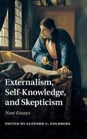 Externalism, Self-Knowledge, and Skepticism: New Essays, , Very Good condition,