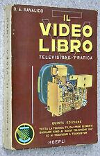 Ravalico IL VIDEO LIBRO - televisione pratica principi formazione 5 Ed HOEPLI TV