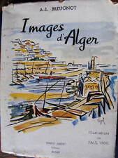Breugnot Images d'Alger ill. Paul Vigil  Editions Ernest Imbert n°742 Alfa 1951