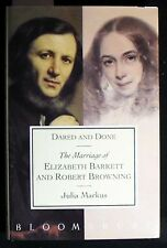 Dared and Done:Marriage of Elizabeth Barrett and Robert Browning HB/DJ 1st FINE