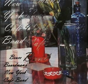 Bruce Boardman New York Cafe Band CD.1999 JBA 01818920133.Route 66/Favela/Chisa+