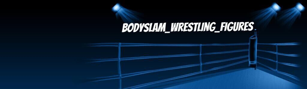 BODYSLAM_WRESTLING_FIGURES