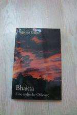 Bhakta- eine indische Odyssee