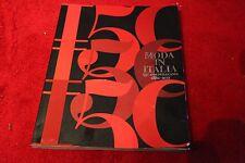 Moda in Italia 1861-2011 150 Anni Di Eleganza