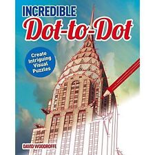 Incredible Book of Dot-to-Dot (Colouring Books),David Woodroffe,Excellent Book m