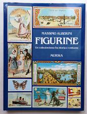 MASSIMO ALBERINI Figurine un collezionismo tra storia e costume 1989