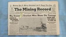 New listing 1954 Mining Record-Globe Arizona Atomic Ore-Montrose County Colo. Uranium Mines