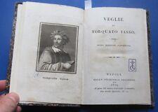 1824 Veglie di Torquato Tasso, Edito da Giuseppe Compagnoni. NAPOLI.