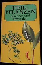 Heilpflanzen kennen, sammeln, anwenden [Buch] Zustand sehr gut