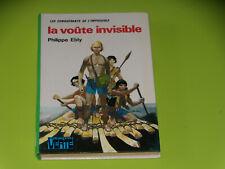 LA VOUTE INVISIBLE - P. EBLY - 1976 - BIBLIOTHEQUE  VERTE - CONQUERANTS DE L'IMP