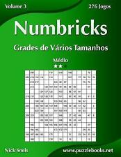 Numbricks: Numbricks Grades de Vários Tamanhos - Médio - Volume 3 - 276 Jogos...