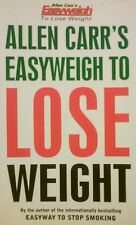 Easyweigh To Lose Weight Easy Way Fast Safe Cheap No Diet Allen Carr It Works!
