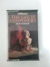 The Great Composers, Music to Enjoy, Classical Greatest Hits! cassette tape