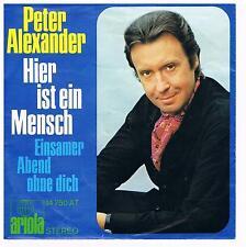 """Peter Alexander-Hier ist ein Mensch/Einsamer Abend ohne dich/7""""Single von 1970"""