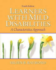 NEW Learners with Mild Disabilities: A Characteristics Approach (4th Edition)