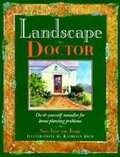 Landscape Doctor : Do-It-Yourself Remedies for Home Planting Problems