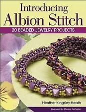 Introducing Albion Stitch: 20 Beaded Jewelry Projects by Heather Kingsley-Heath