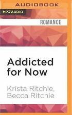Addicted: Addicted for Now by Krista Ritchie and Becca Ritchie (2016, MP3 CD,...