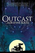 Outcast by Adrienne Kress (2013, Paperback)